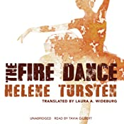 The Fire Dance: Inspector Irene Huss, Book 6 | Helene Tursten
