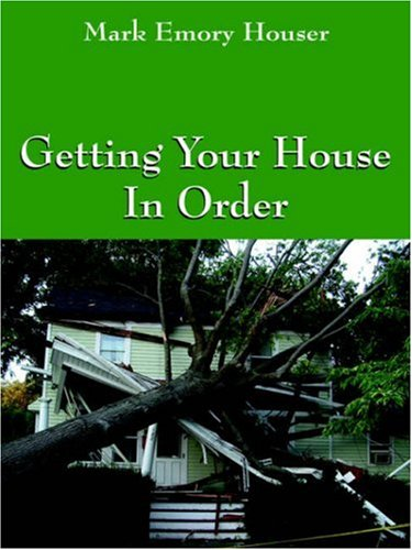 Download Getting Your House In Order: For People With Homeowners Insurance Pdf