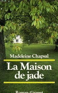 La maison de jade, Chapsal, Madeleine