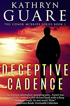 Deceptive Cadence: The Conor McBride Series, Book 1 (The Virtuosic Spy) by [Guare, Kathryn]
