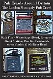 Pub Crawls Around Britain. The London Monopoly Pub Crawl. Walk Five - Whitechapel Road, Liverpool Street Station, Pass Go, Fenchurch Street Station & Old Kent Road