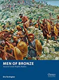 Men of Bronze: Ancient Greek Hoplite Battles (Osprey Wargames)