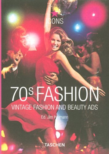 70s Fashion: Vintage Fashion and Beauty Ads (Taschen - Popular 70s Fashion
