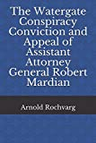 Robert Mardian was the Assistant Attorney General for Internal Security during President Nixon's first term. In this role, he was involved in many controversial matters including the Pentagon Papers case. Mardian was convicted along with former Attor...