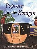 Popcorn für die Königin (German Edition)