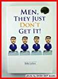 Men, They Just Don't Get It, Babe Lehrer, 1933570806