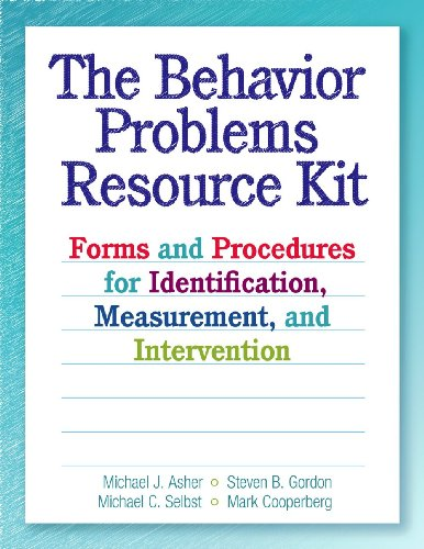(The Behavior Problems Resource Kit: Forms and Procedures for Identification, Measurement, and Intervention)