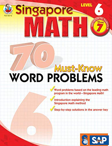 - Singapore Math - 70 Must-Know Word Problems Workbook for 7th Grade Math, Paperback, Ages 12-13 with Answer Key