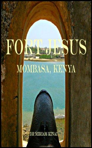 Fort Jesus, Mombasa, Kenya (Places Book 1)