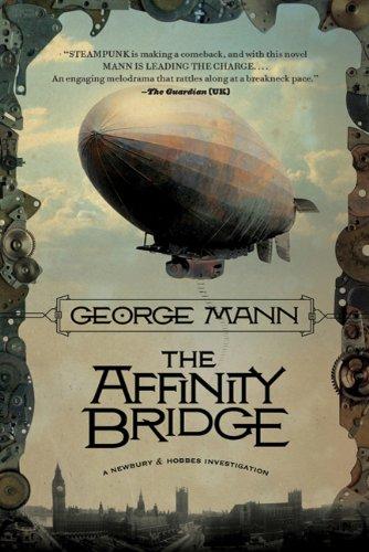 The Affinity Bridge (Newbury & Hobbes Investigations)