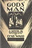 Gods' Man - A Novel in Woodcuts