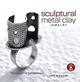 img - for Sculptural Metal Clay Jewelry (With DVD): Techniques + Explorations by Mckinnon Kate (14-Apr-2010) Paperback book / textbook / text book