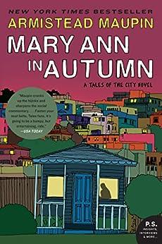 Mary Ann in Autumn: A Tales of the City Novel by [Maupin, Armistead]