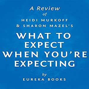 What to Expect When You're Expecting by Heidi Murkoff and Sharon Mazel | Livre audio