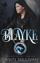 Blayke (Chosen By Destiny Book 1)