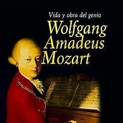 Wolfgang Amadeus Mozart [Spanish Edition]