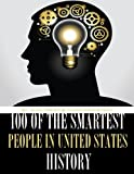 100 of the Smartest People in United States History, Alex Trost and Vadim Kravetsky, 1494300257