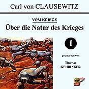 Über die Natur des Krieges (Vom Kriege 1) | Carl von Clausewitz