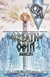 The Breath of Odin Awakens - Questions & Answers: Secrets of the Ond, Hamingja & Norse Luck Unveiled