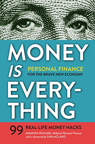Money Is Everything: Personal Finance for The Brave New Economy cover