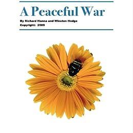 A Peaceful War