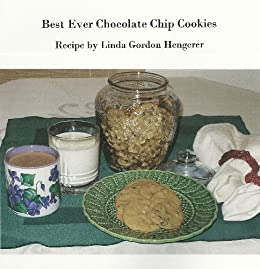 Best Ever Chocolate Chip Cookies by [Hengerer, Linda Gordon]