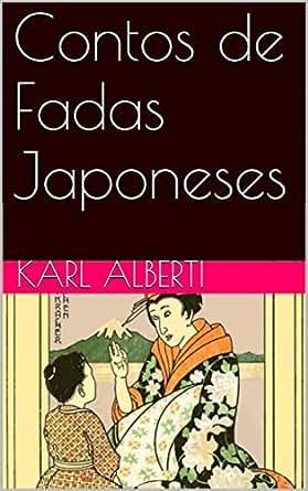 Amazon.com: Contos De Fadas Japoneses (Portuguese Edition) eBook: Karl