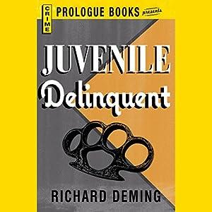 Juvenile Delinquent Audiobook