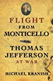 Flight from Monticello, Michael Kranish, 0199837325