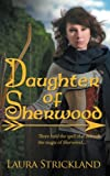 img - for Daughter of Sherwood book / textbook / text book