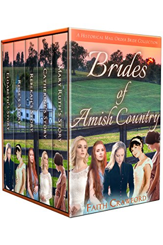 Brides of Amish Country: A Historical Mail Order Bride Collection cover