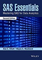 SAS Essentials: Mastering SAS for Data Analytics, 2nd Edition