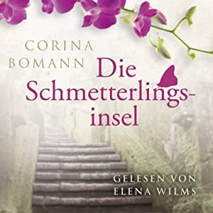 Die Schmetterlingsinsel Audiobook