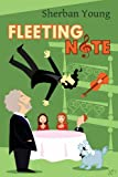 Fleeting Note, Sherban Young, 1490444106