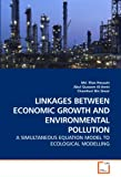 Linkages Between Economic Growth and Environmental Pollution, Md. Elias Hossain and Elias Hossain, 3639256565