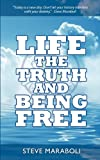 Life, the Truth, and Being Free, Steve Maraboli, 0979575028