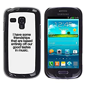 TECHCASE**Cubierta de la caja de protección la piel dura para el ** Samsung Galaxy S3 MINI NOT REGULAR! I8190 I8190N ** Good Taste Music Friendship Quote Love