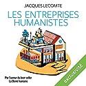 Les entreprises humanistes | Livre audio Auteur(s) : Jacques Lecomte Narrateur(s) : Françoise Carrière