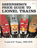 Greenbergs Price Guide to Lionel Trains, 1945-1979