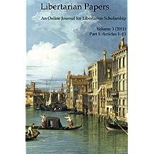 Libertarian Papers, Vol. 3, Part 1 (2011)