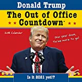 img - for 2018 Trump Out of Office Countdown Wall Calendar: Is it 2021 yet!? book / textbook / text book