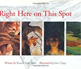 img - for Right Here On This Spot book / textbook / text book