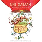 Fortunately, the Milk Audiobook by Neil Gaiman Narrated by Neil Gaiman