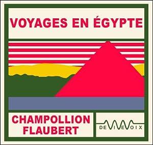 Voyages en Egypte | Livre audio