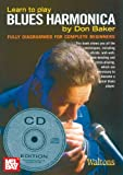 Learn to Play Blues Harmonica, Don Baker, 185720137X