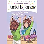 Junie B. Jones is a Beauty Shop Guy, Book 11 | Barbara Park