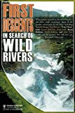 img - for First Descents: In Search of Wild Rivers book / textbook / text book