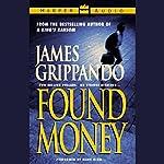 Found Money   James Grippando