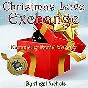 Christmas Love Exchange: Angel Nichols' Christmas Shorts, Book 2 | Angel Nichols