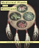 Medicinal Plants of the Heartland, Connie Kaye and Neil Billington, 0962742287